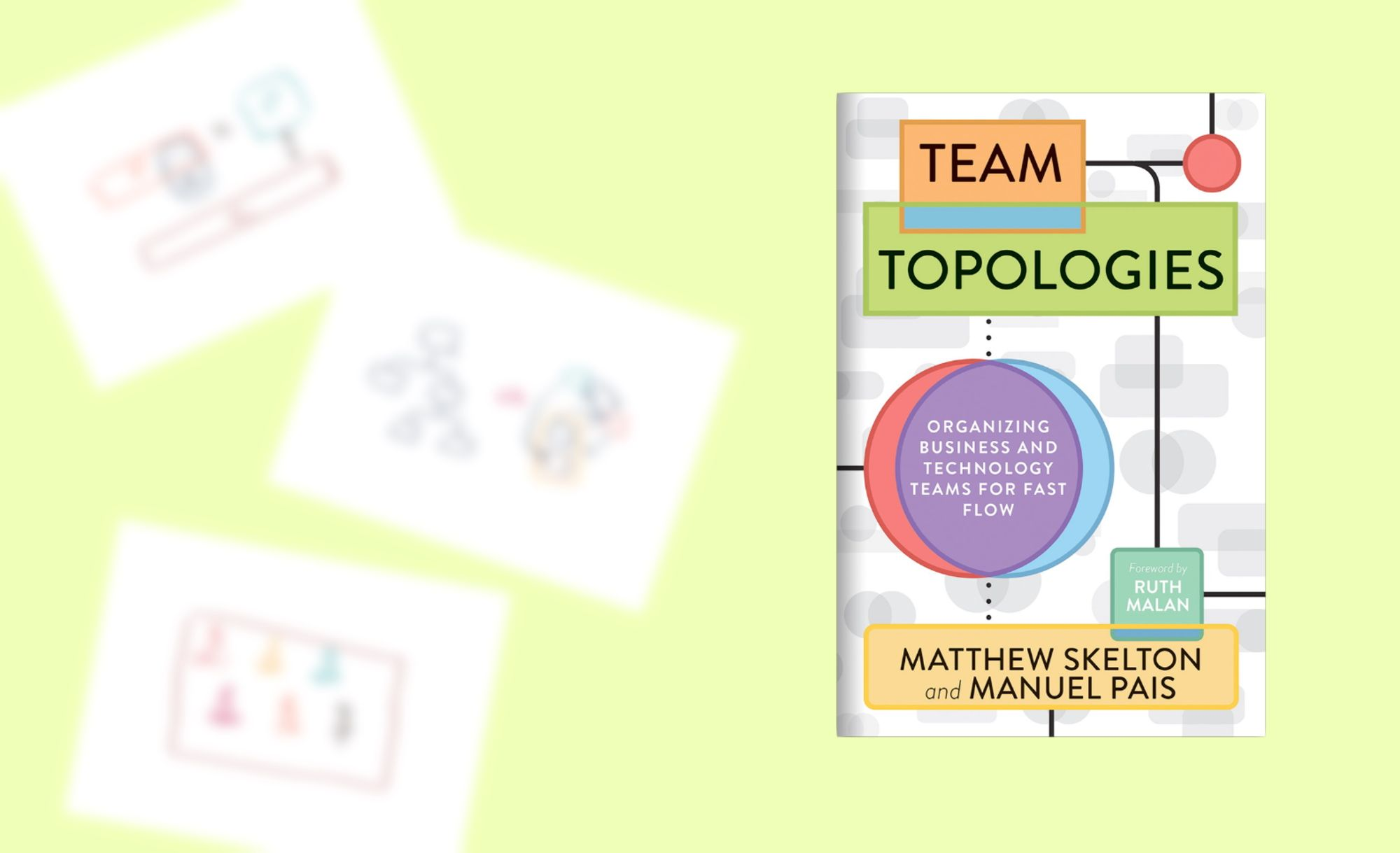 "Notes on ""Team Topologies"" by Matthew Skelton and Manuel Pais (Book Review)"