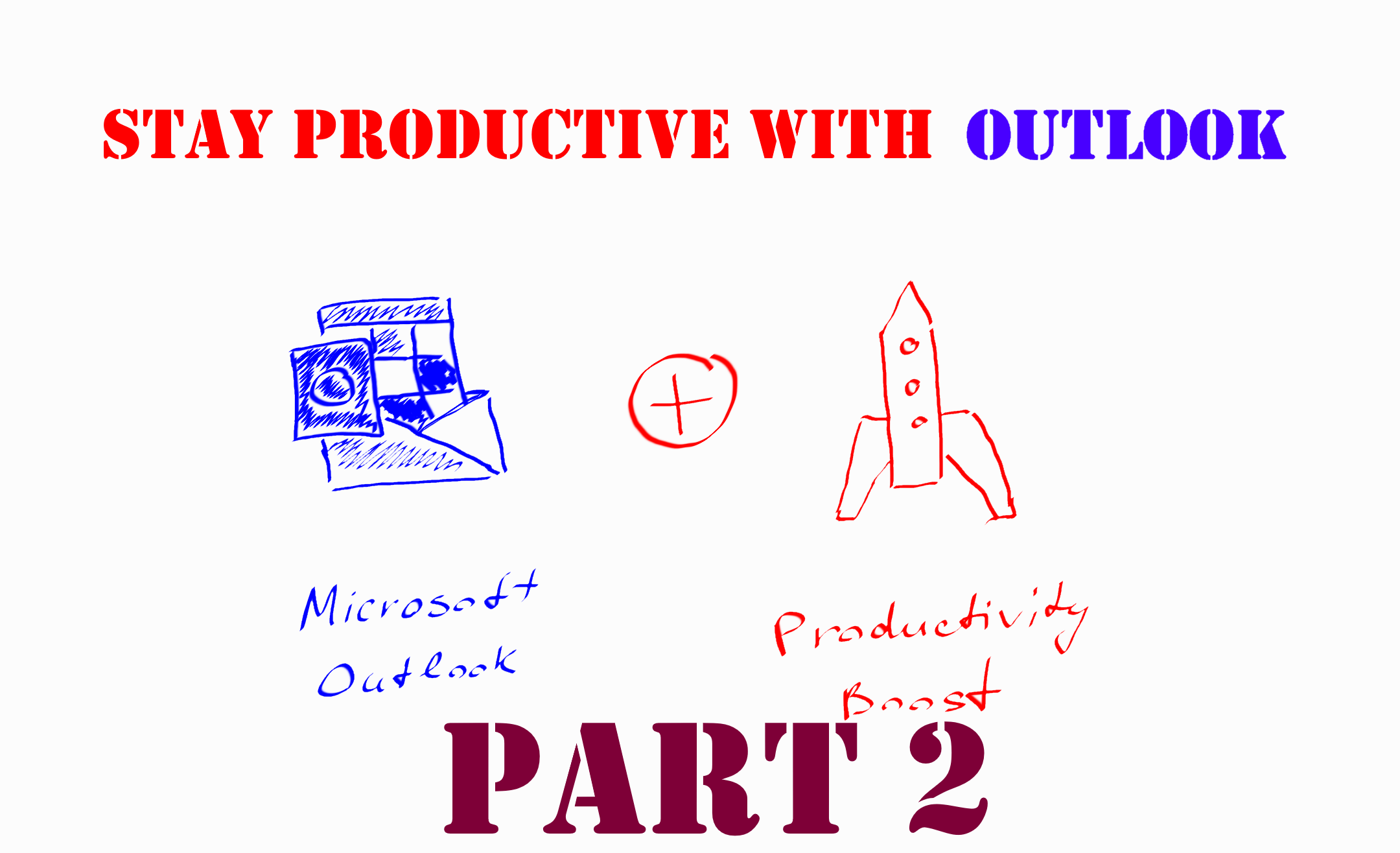 How to use Microsoft Outlook to stay productive - Part 2