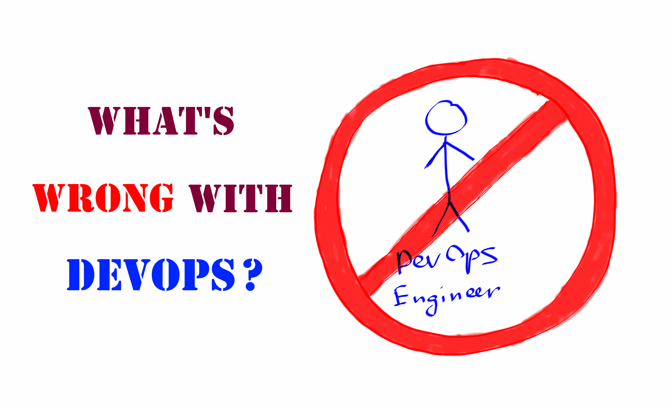 What's wrong with DevOps?