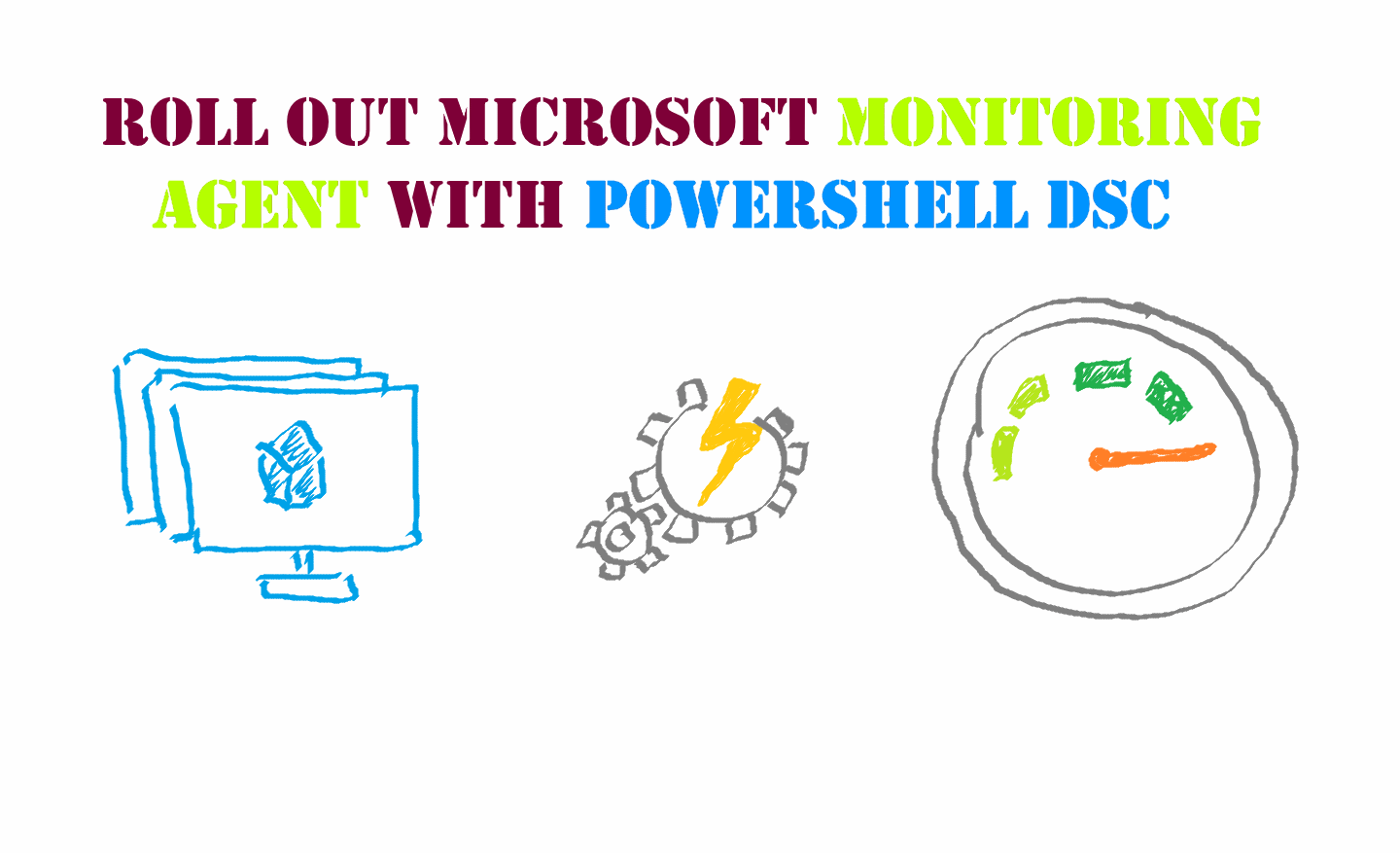 How to roll out Microsoft Monitoring Agent with PowerShell DSC