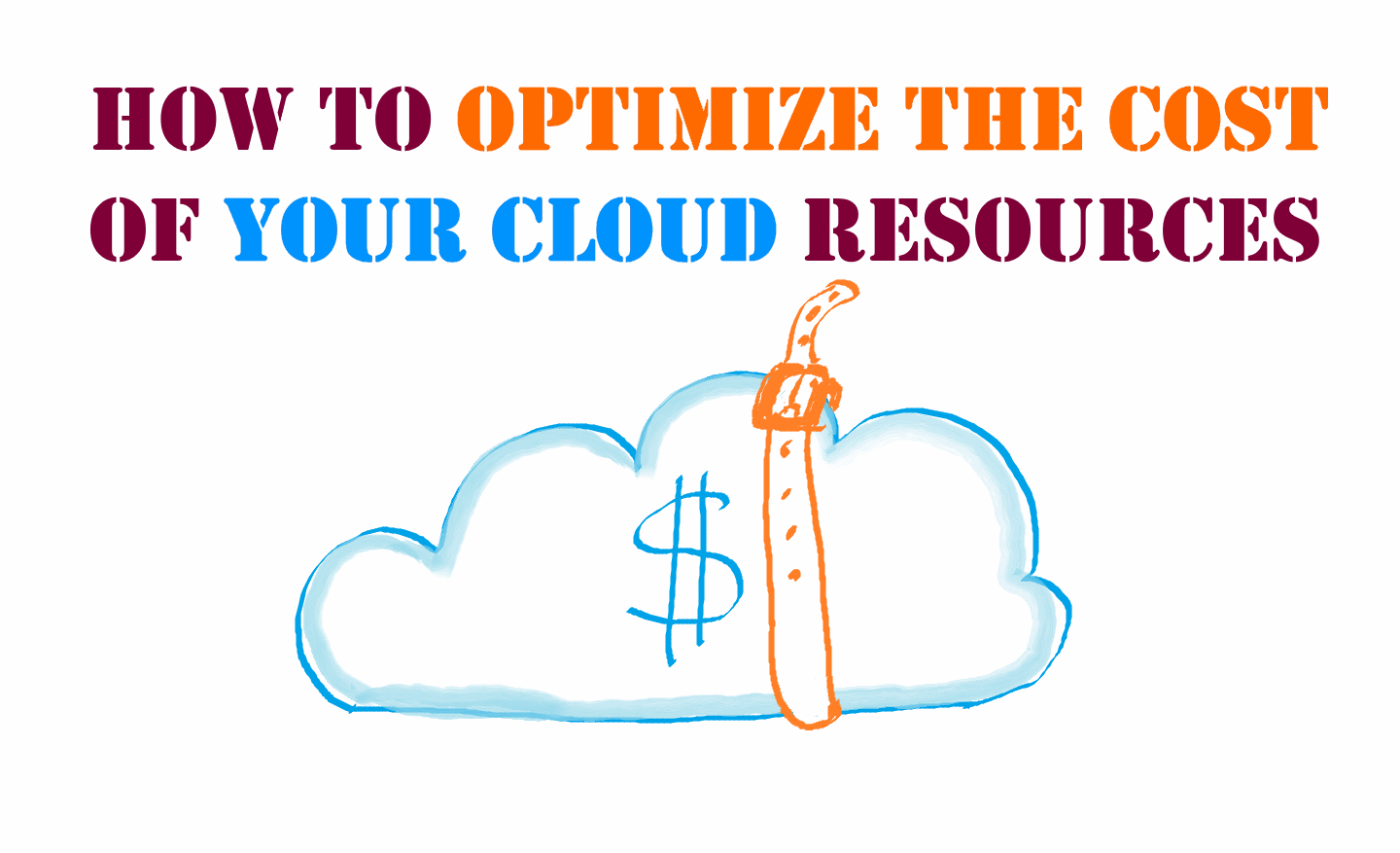 How to optimize the cost of your cloud resources [Crosspost]