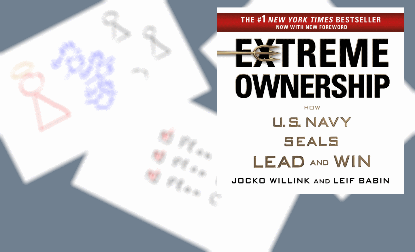 "Notes on ""Extreme Ownership"" by Jocko Willink and Leif Babin (Book Review) - Part 1"
