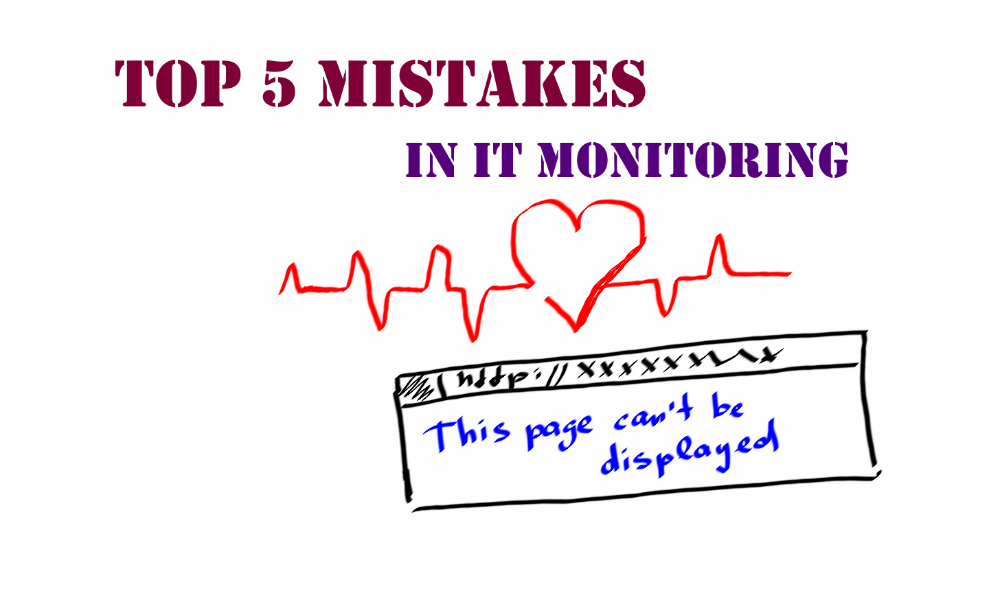 Top 5 mistakes in IT monitoring