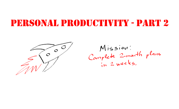 My personal productivity tips – Part 2