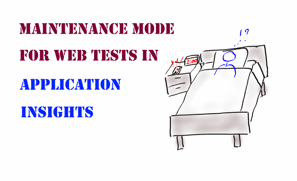 Maintenance mode for web availability tests in Application Insights