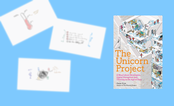 "Notes on ""The Unicorn Project"" by Gene Kim (Book Review)"