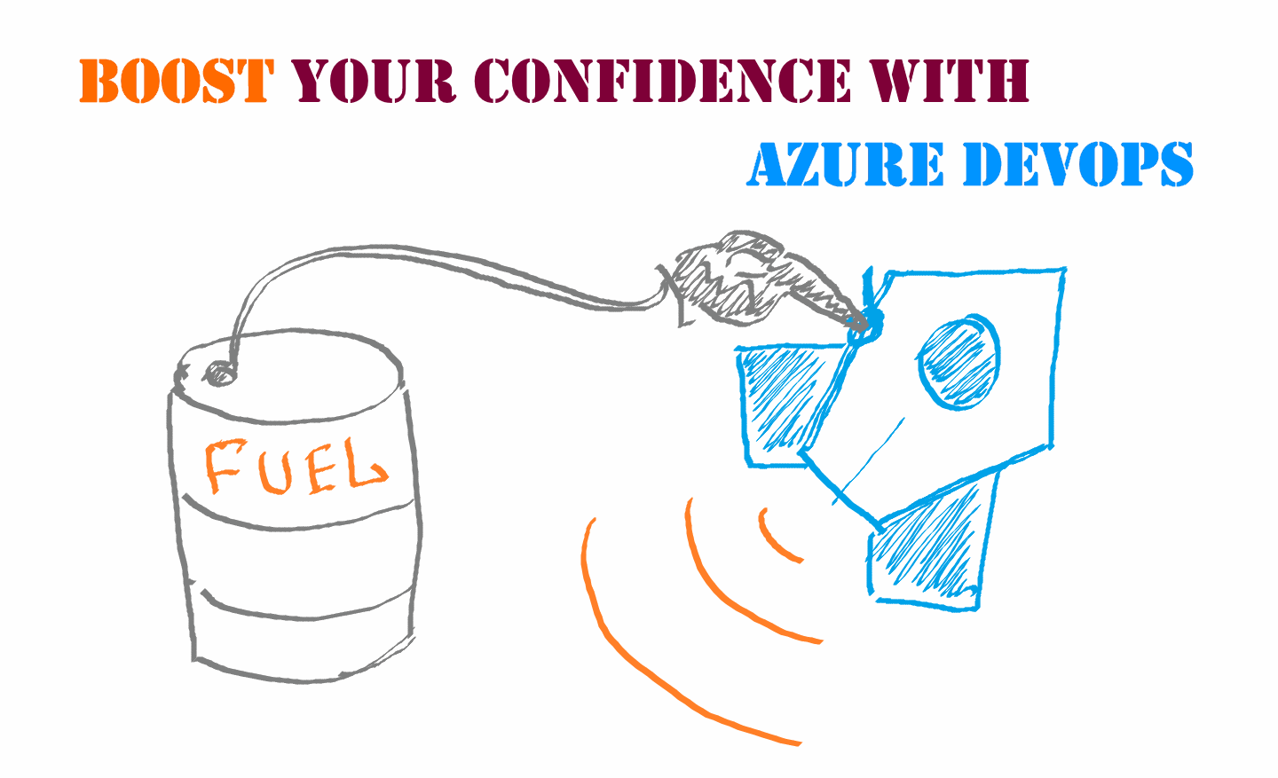 Boost your confidence with Azure DevOps (Webinar)